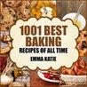 Baking: 1001 Best...