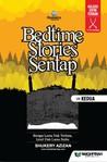 Bedtime Story Sentap Siri Kedua by Shukery Azizan