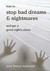 How to Stop Bad Dreams and Nightmares