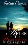 After The Heartbreak: Undying Love #2.5