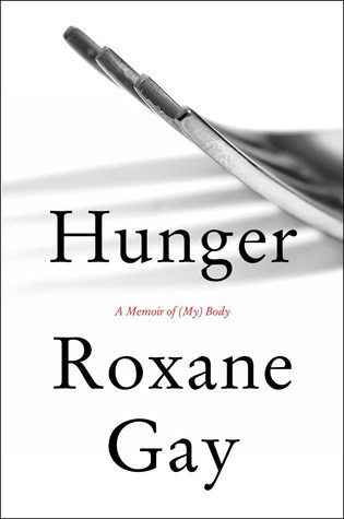 Hunger: A Memoir of (My) Body by Roxane Gay thumbnail