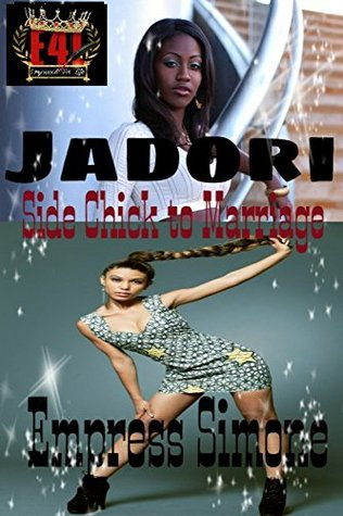 JaDori: Side Chick to Marriage: Geena: A Bronx Chick's Story Spin-off