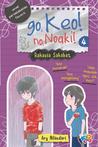 Go, Keo! No, Noaki! #4 : Rahasia Sahabat