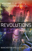 Revolutions: An Anthology o...