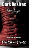 Dark Desires by Delicious David
