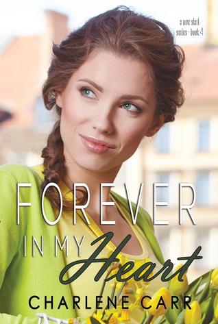 Forever In My Heart por Charlene Carr MOBI PDF