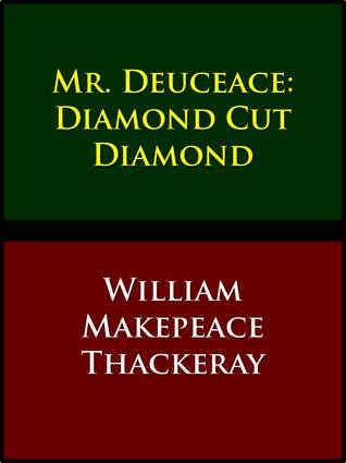 Mr. Deuceace: Diamond Cut Diamond
