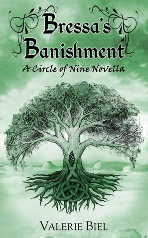 Bressa's Banishment: A Circle of Nine Novella