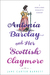 Antonia Barclay and Her Scottish Claymore: A Rebellious Romantic Comedy