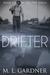 Drifter (The 1929 Series, #4)