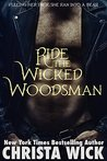 Ride the Wicked Woodsman (Night Falls, #1)