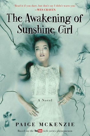 The Awakening of Sunshine Girl by Paige McKenzie thumbnail