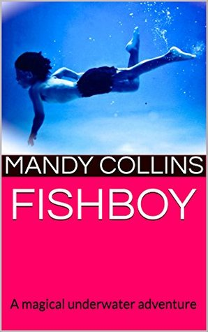 Fishboy - A magical underwater adventure