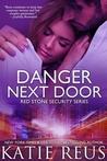 Download Danger Next Door (Red Stone Security, #2)