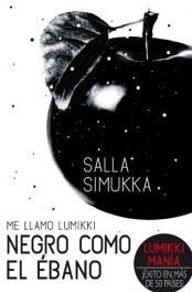 Negro como el ébano (Me llamo Lumikki, #3)