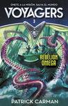 Rebelión Omega by Patrick Carman