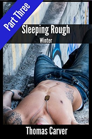 Sleeping Rough: Winter