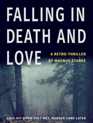Falling in Death and Love - Magnus Stanke