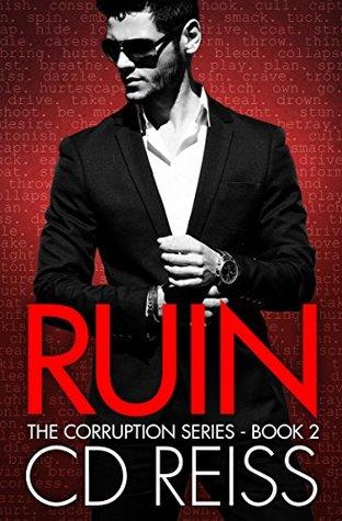 Ruin(Corruption 2) - C.D. Reiss