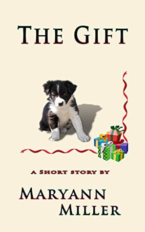 The Gift: A Short Story