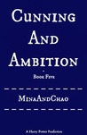 Cunning And Ambition - Book Five (Cunning and Ambition, #5)