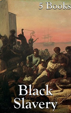 Black Slavery: 5 Books