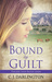Bound by Guilt (Thicker Than Blood #2) by C.J. Darlington