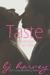 Taste by B.J. Harvey