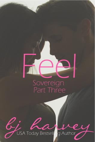 Feel (Sovereign, #3)