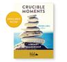 Crucible Moments: Inspiring Library Leadership (MBM Peak Series)