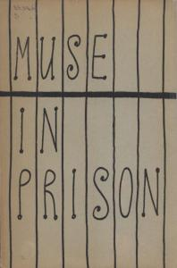 The muse in prison