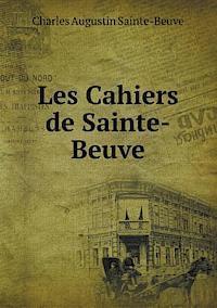Les Cahiers de Sainte-Beuve