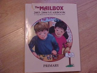 the-mailbox-2003-2004-yearbook-a-cross-referenced-resource-of-teaching-ideas-primary