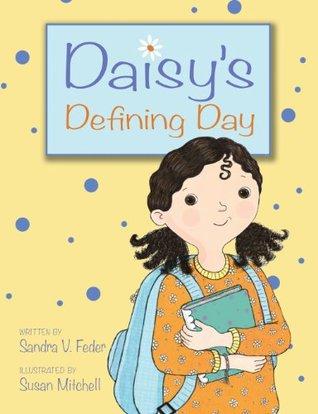 Daisy's Defining Day: 2