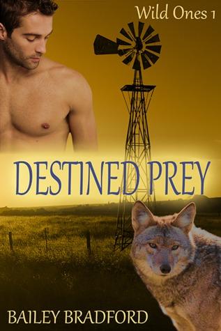 Destined Prey (Wild Ones, #1)