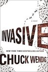 Invasive by Chuck Wendig
