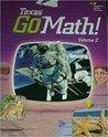 Texas Go Math! Student Edition, Volume 2, Grade 3