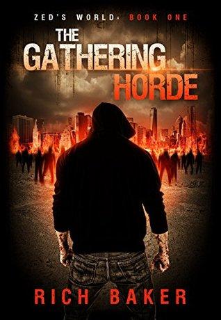 The Gathering Horde (Zed's World #0.5)