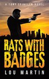 Rats with Badges