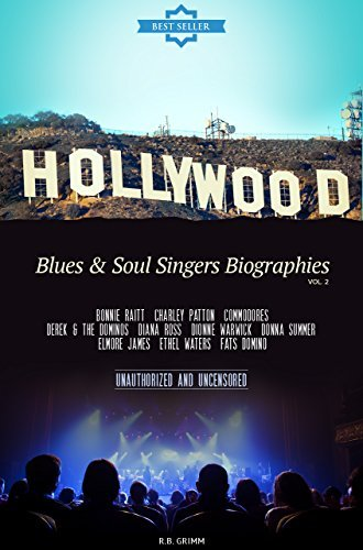 Hollywood: Blues & Soul Singer Biographies Vol.2: (BONNIE RAITT,CHARLEY PATTON,COMMODORES,DEREK & THE DOMINOS,DIANA ROSS,DIONNE WARWICK,DONNA SUMMER,ELMORE JAMES,ETHEL WATERS,FATS DOMINO)