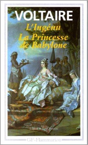 L'Ingénu/La Princesse de Babylone