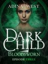 Dark Child (Bloodsworn): Episode 3