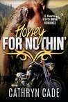 Honey for Nothin' (Sweet & Dirty BBW Romance #2)