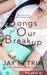 Songs of Our Breakup (Playlist #1)