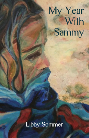 My Year with Sammy by Libby Sommer