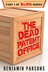 The Dead Patent Office (The DePO Book 1)