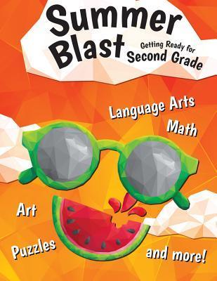 Summer Blast: Getting Ready for Second Grade (Grade 2)