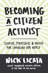 Self Help for Activists: A Citizen's Guide to Changing Your World