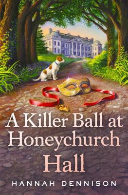 A Killer Ball at Honeychurch Hall (Honeychurch Hall Mystery #3)