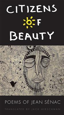 Citizens of Beauty: Poems of Jean Sénac